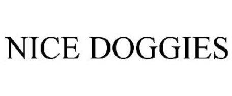 NICE DOGGIES