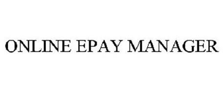 ONLINE EPAY MANAGER