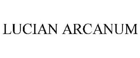 LUCIAN ARCANUM