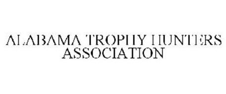ALABAMA TROPHY HUNTERS ASSOCIATION
