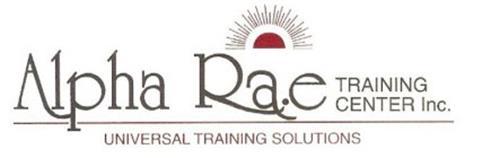 ALPHA RAE TRAINING CENTER INC. UNIVERSAL TRAINING SOLUTIONS