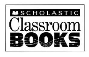 SCHOLASTIC CLASSROOM BOOKS