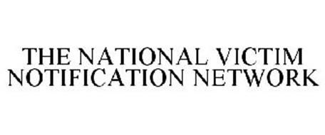 THE NATIONAL VICTIM NOTIFICATION NETWORK