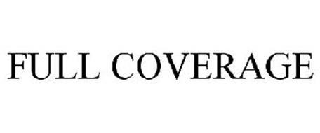 FULL COVERAGE