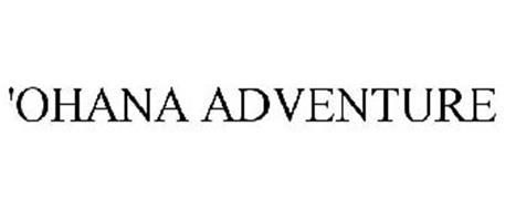 'OHANA ADVENTURE