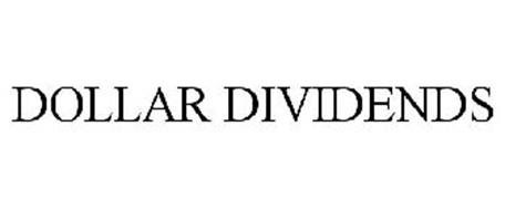 DOLLAR DIVIDENDS