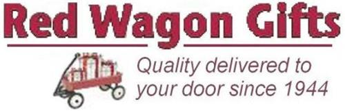 RED WAGON GIFTS QUALITY DELIVERED TO YOUR DOOR SINCE 1944
