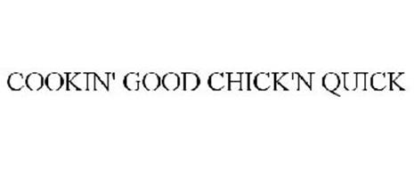 COOKIN' GOOD CHICK'N QUICK