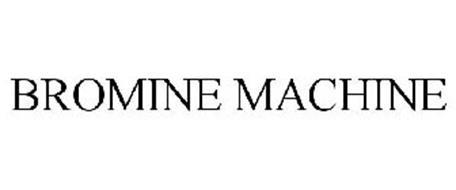 BROMINE MACHINE