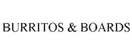 BURRITOS & BOARDS