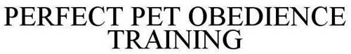 PERFECT PET OBEDIENCE TRAINING