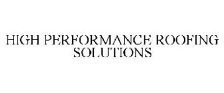 HIGH PERFORMANCE ROOFING SOLUTIONS