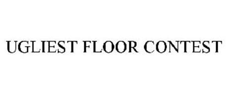 UGLIEST FLOOR CONTEST