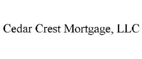 CEDAR CREST MORTGAGE, LLC