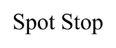SPOT STOP