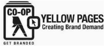YELLOW PAGES CO-OP CREATING BRAND DEMAND GET BRANDED