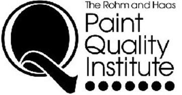 Q THE ROHM AND HAAS PAINT QUALITY INSTITUTE