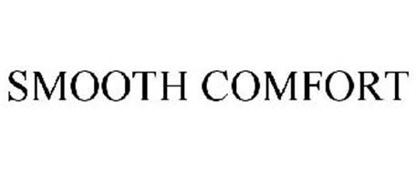 SMOOTH COMFORT