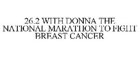 26.2 WITH DONNA THE NATIONAL MARATHON TO FIGHT BREAST CANCER