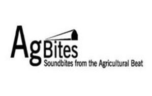 AGBITES SOUNDBITES FROM THE AGRICULTURAL BEAT