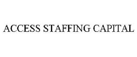 ACCESS STAFFING CAPITAL
