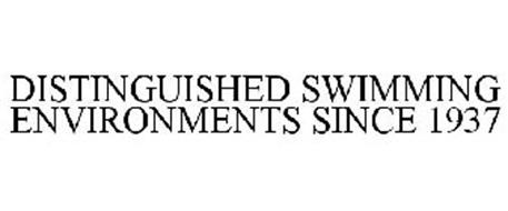 DISTINGUISHED SWIMMING ENVIRONMENTS SINCE 1937
