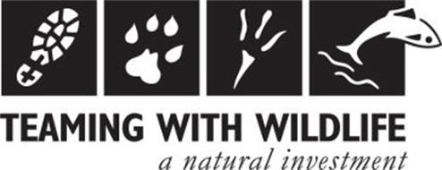 TEAMING WITH WILDLIFE A NATURAL INVESTMENT