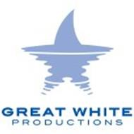 GREAT WHITE PRODUCTIONS