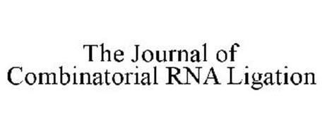 THE JOURNAL OF COMBINATORIAL RNA LIGATION