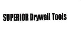 SUPERIOR DRYWALL TOOLS