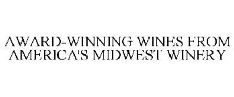 AWARD-WINNING WINES FROM AMERICA'S MIDWEST WINERY