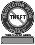 PROTECTOR PLUS THEFT VEHICLE TRACKING SYSTEM POLICE TRACKING NUMBER