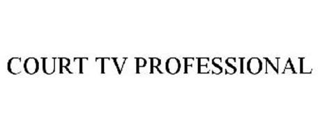 COURT TV PROFESSIONAL