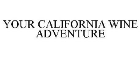 YOUR CALIFORNIA WINE ADVENTURE