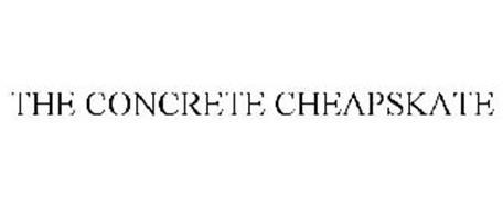 THE CONCRETE CHEAPSKATE