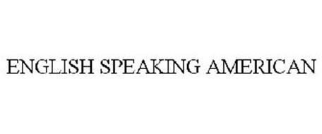 ENGLISH SPEAKING AMERICAN