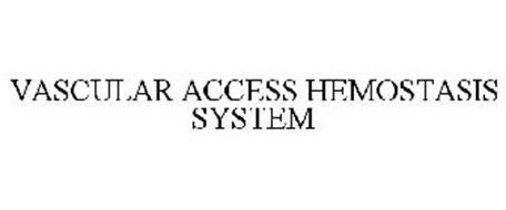 VASCULAR ACCESS HEMOSTASIS SYSTEM