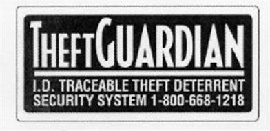 THEFTGUARDIAN I.D TRACEABLE THEFT DETERRENT SECURITY SYSTEM 1-800-668-1218