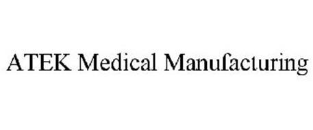ATEK MEDICAL MANUFACTURING