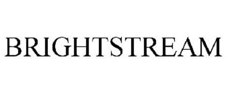 BRIGHTSTREAM