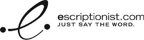 E ESCRIPTIONIST.COM JUST SAY THE WORD.