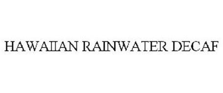 HAWAIIAN RAINWATER DECAF