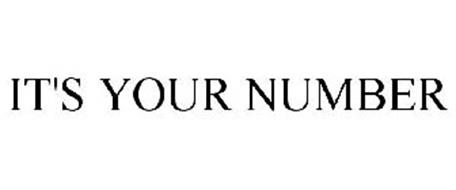 IT'S YOUR NUMBER