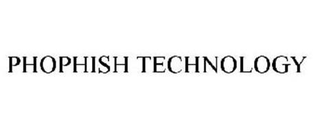 PHOPHISH TECHNOLOGY