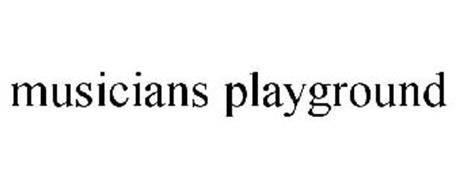 MUSICIANS PLAYGROUND