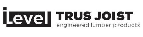 ILEVEL TRUS JOIST ENGINEERED LUMBER PRODUCTS