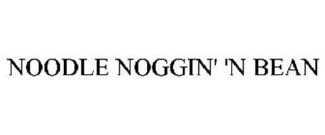 NOODLE NOGGIN' 'N BEAN