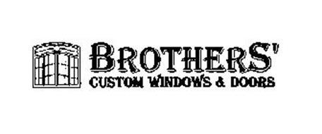 BROTHERS' CUSTOM WINDOWS & DOORS
