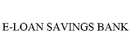 E-LOAN SAVINGS BANK