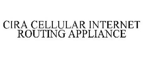 CIRA CELLULAR INTERNET ROUTING APPLIANCE